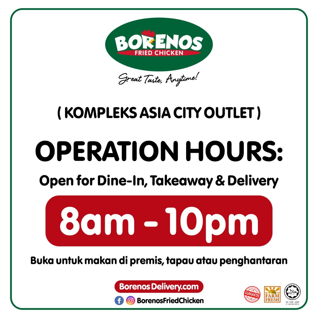 Borenos Operation Hours Kompleks Asia City outlet 8am-10pm - Dine-in, Takeaway & Delivery